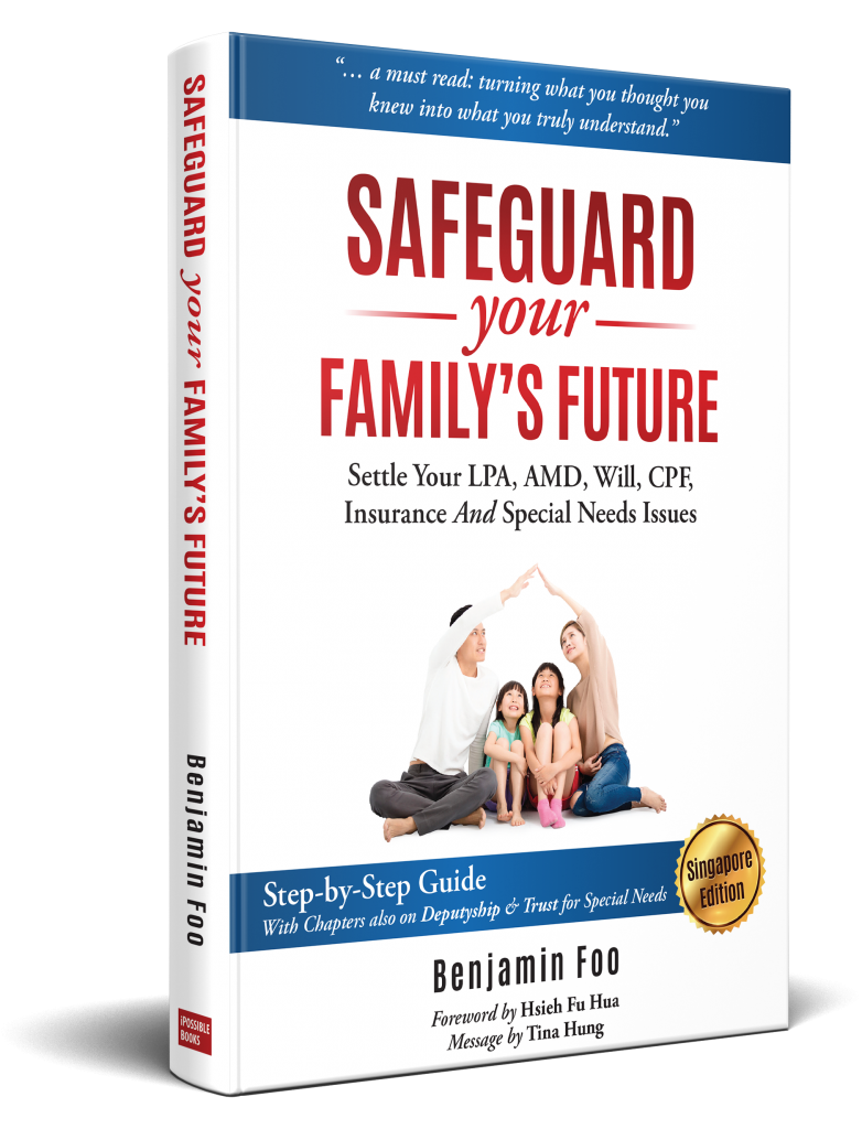 Safeguard Your Family's Future by Benjamin Foo with Foreword from Hsieh Fu Hua